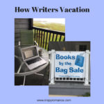 How Writers Vacation