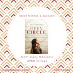 Stacy Monson's OPEN CIRCLE: Meet Minnie & Jackson! #Giveaway