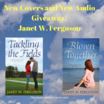 New Book Covers and New Audio Giveaway! Janet W. Ferguson