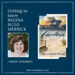Getting to Know Regina Rudd Merrick + #Giveaway