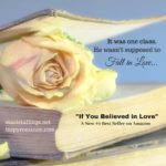 If You Believed in Love — A New #1 Best Seller