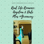 Real-Life Romance: Angelina & Dale PLUS #GIVEAWAY