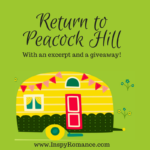 A Return to Peacock Hill (with #excerpt and #giveaway)