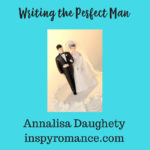 "Writing the ""perfect"" man"