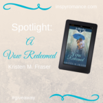 Spotlight: A Vow Redeemed by Kristen M. Fraser and #Giveaway