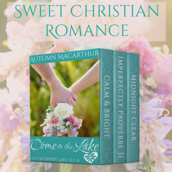 Cover image for sweet Christian romance boxed set by Autumn Macarthur containing three Huckleberry Lake novellas