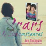 Scars & Circumstances