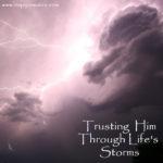 Trusting Him Through Life's Storms