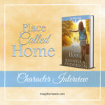 PLACE CALLED HOME ~ Character Interview