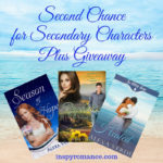 Second Chance for Secondary Characters Plus Giveaway