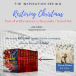 The Inspiration Behind Restoring Christmas