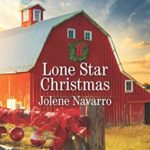 Lone Star Christmas Jolene Navarro Pre-order now to receive October 16