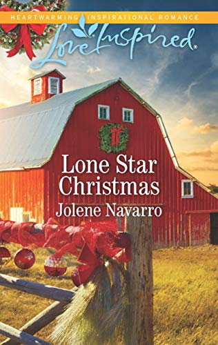 Lone Star Christmas Jolene Navarro Pre-order now to receive October 16