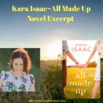 Kara Isaac – All Made Up – Novel Excerpt