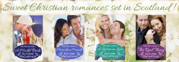 Cover images for sweet The Macleans, a Christian romance series set in Scotland, by Autumn Macarthur.