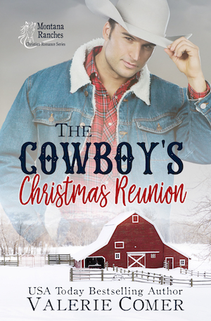 The Cowboy's Christmas Reunion, Valerie Comer, Montana Ranches Christian Romance series