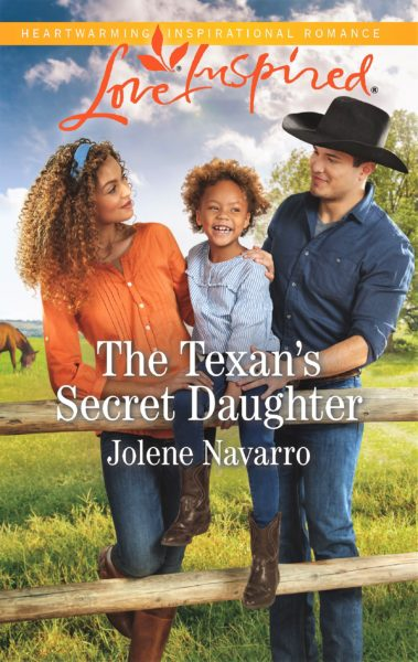 The Texan's Secret Daughter - Jolene Navarro