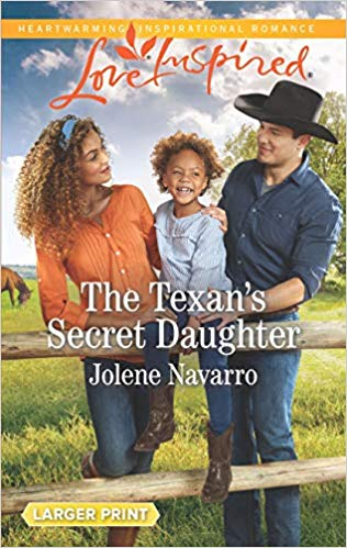 The Texan's Secret Daughter Jolene Navarro