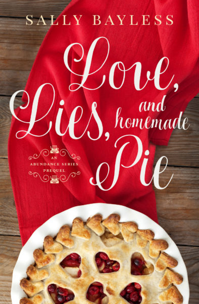 "Cover of the book ""Love, Lies, and Homemade Pie"" by Sally Bayless"