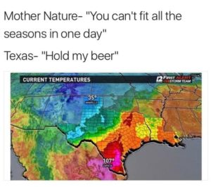 Weather is an Extreme sport in Texas