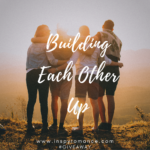 Building Each Other Up