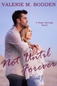 Not Until Forever by Valerie Bodden