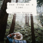 One Step at a Time... Jolene Navarro