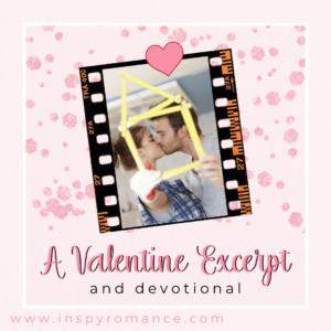 A Valentine Excerpt & devotional