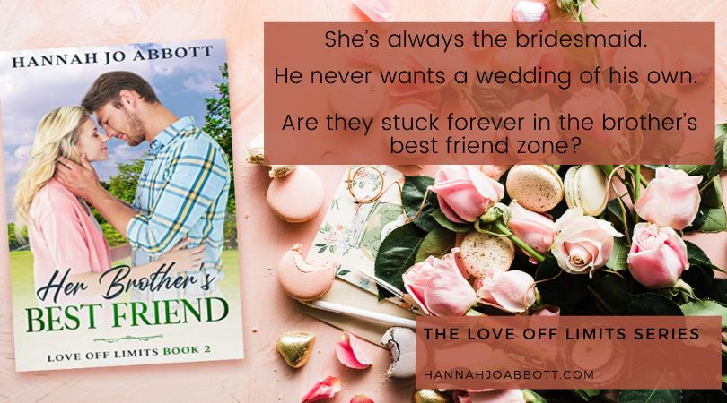 Her Brother's Best Friend by Hannah Jo Abbott