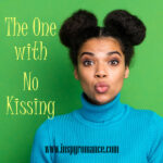 The One with No Kissing