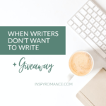 When Writers Don't Want to Write